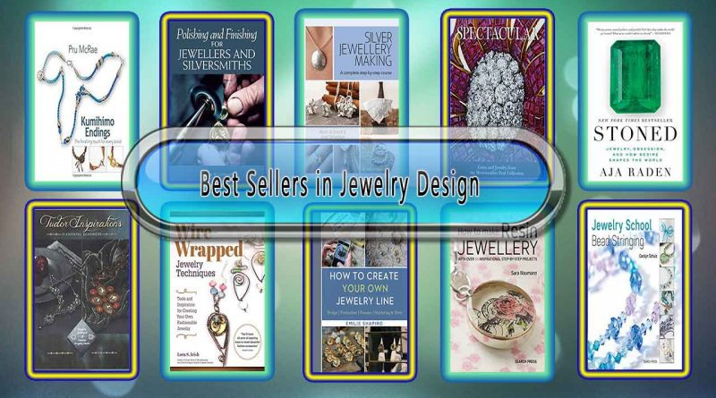 Top 10 Must Read Jewelry Design Best Selling Books