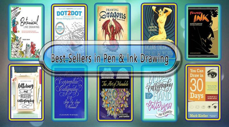 Top 10 Must Read Pen & Ink Drawing Best Selling Books