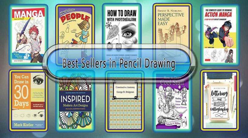 Top 10 Must Read Pencil Drawing Best Selling Books