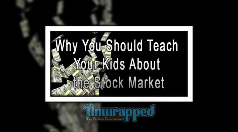 Why You Should Teach Your Kids About the Stock Market
