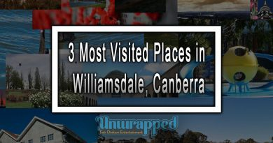 3 Most Visited Places in Williamsdale, Canberra