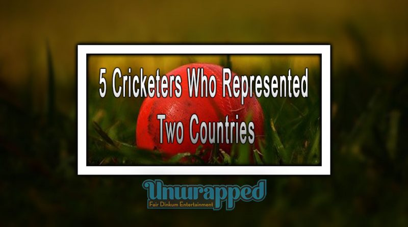 5 Cricketers Who Represented Two Countries