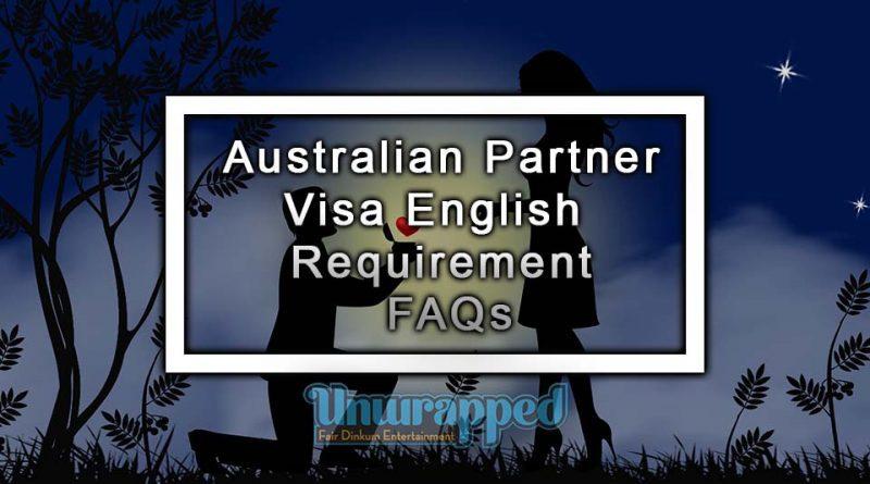 Australian Partner Visa English Requirement FAQs