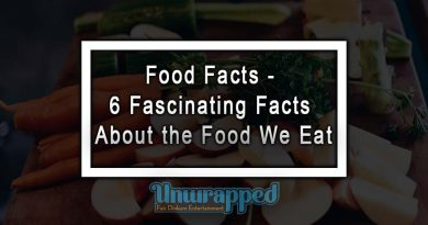 Food Facts - 6 Fascinating Facts About the Food We Eat