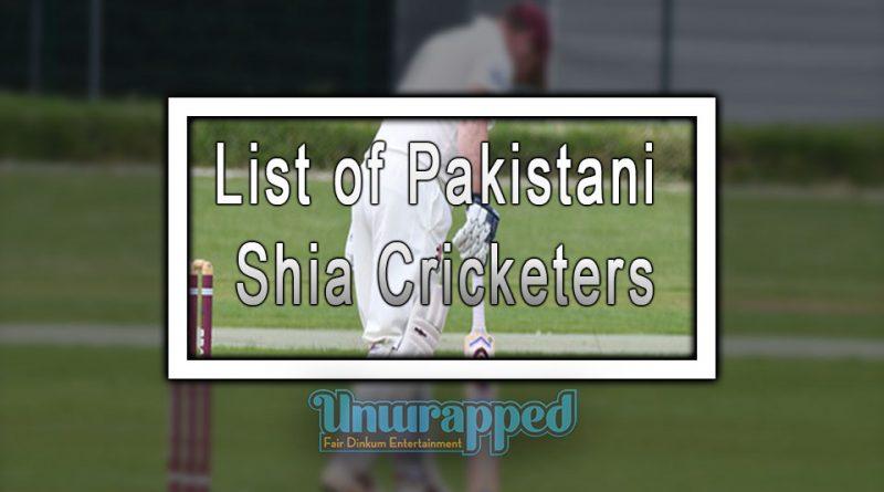 List of Pakistani Shia Cricketers