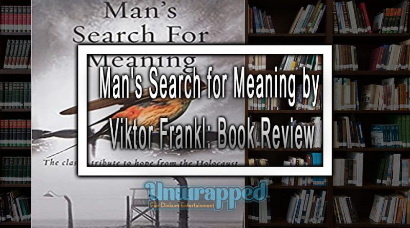 Man's Search for Meaning by Viktor Frankl: Book Review
