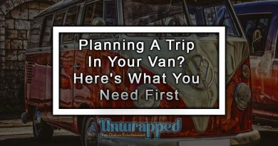 Planning A Trip In Your Van? Here's What You Need First