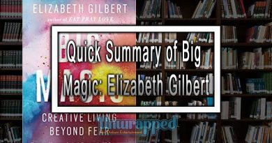 Quick Summary of Big Magic: Elizabeth Gilbert