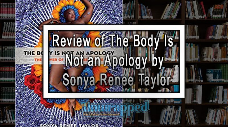 Review of The Body Is Not an Apology by Sonya Renee Taylor