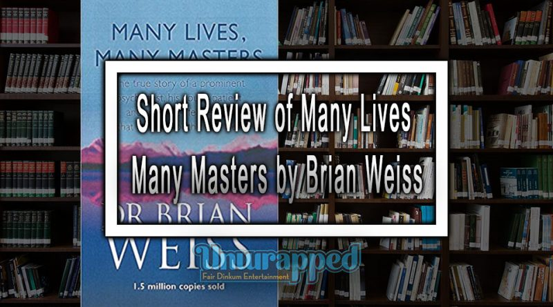 Short Review of Many Lives Many Masters by Brian Weiss