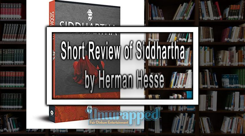 Short Review of Siddhartha by Herman Hesse