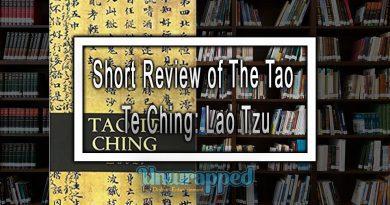 Short Review of The Tao Te Ching: Lao Tzu
