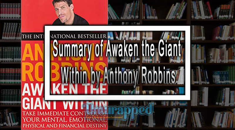 Summary of Awaken the Giant Within by Anthony Robbins