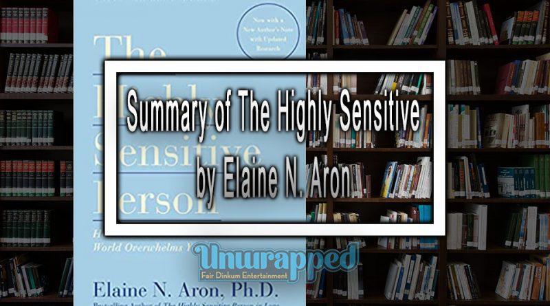Summary of The Highly Sensitive by Elaine N. Aron