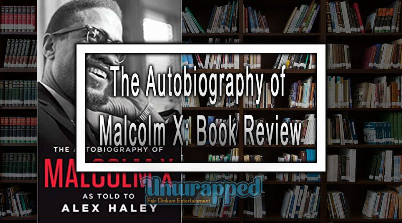 The Autobiography of Malcolm X: Book Review