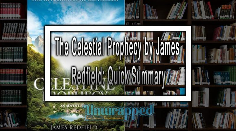 The Celestial Prophecy by James Redfield: Quick Summary