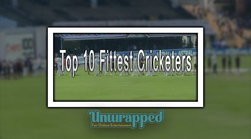 Top 10 Fittest Cricketers