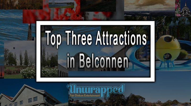 Top Three Attractions in Belconnen