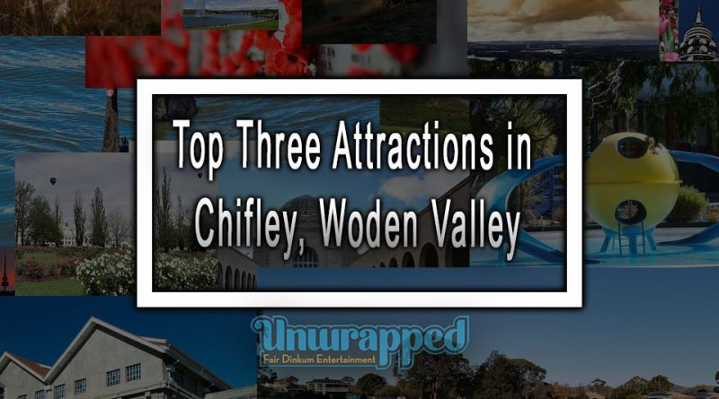Top Three Attractions in Chifley, Woden Valley