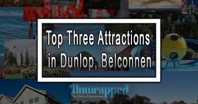 Top Three Attractions in Dunlop, Belconnen