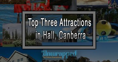 Top Three Attractions in Hall, Canberra