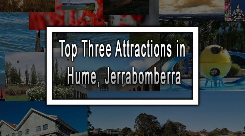 Top Three Attractions in Hume, Jerrabomberra