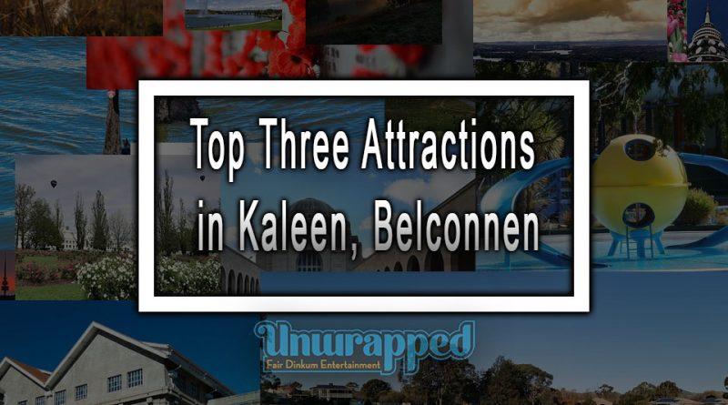 Top Three Attractions in Kaleen, Belconnen