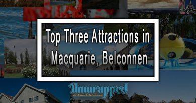 Top Three Attractions in Macquarie, Belconnen