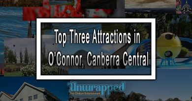 Top Three Attractions in O'Connor, Canberra Central