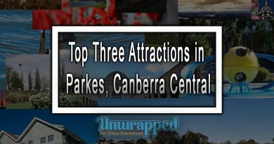 Top Three Attractions in Parkes, Canberra Central