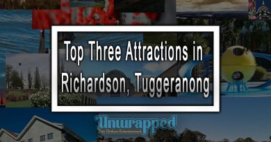 Top Three Attractions in Richardson, Tuggeranong