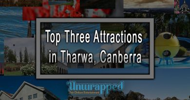Top Three Attractions in Tharwa, Canberra