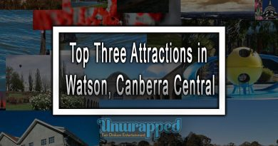 Top Three Attractions in Watson, Canberra Central