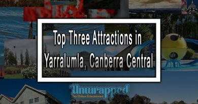 Top Three Attractions in Yarralumla, Canberra Central