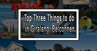 Top Three Things to do in Giralang, Belconnen