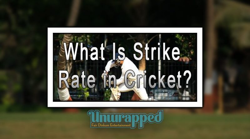 What Is Strike Rate in Cricket?