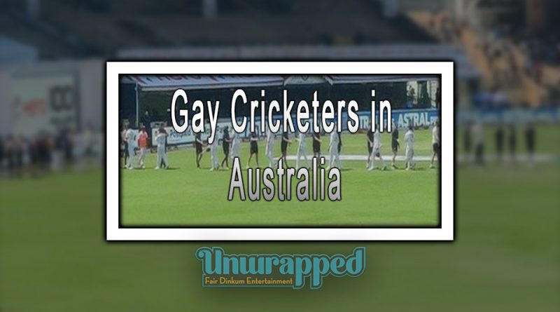 Gay Cricketers in Australia