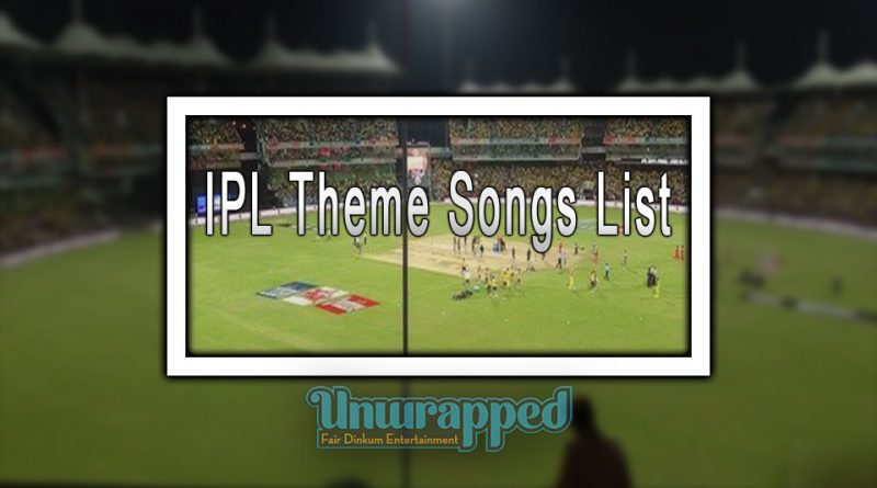 IPL Theme Songs List