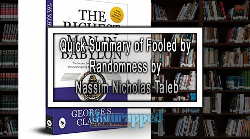 Quick Summary of Fooled by Randomness by Nassim Nicholas Taleb