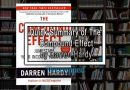 Quick Summary of The Compound Effect by Darren Hardy