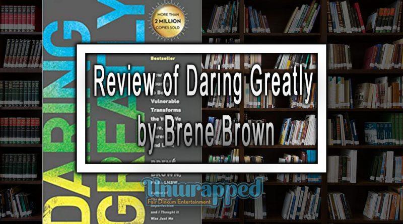 Review of Daring Greatly by Brene Brown