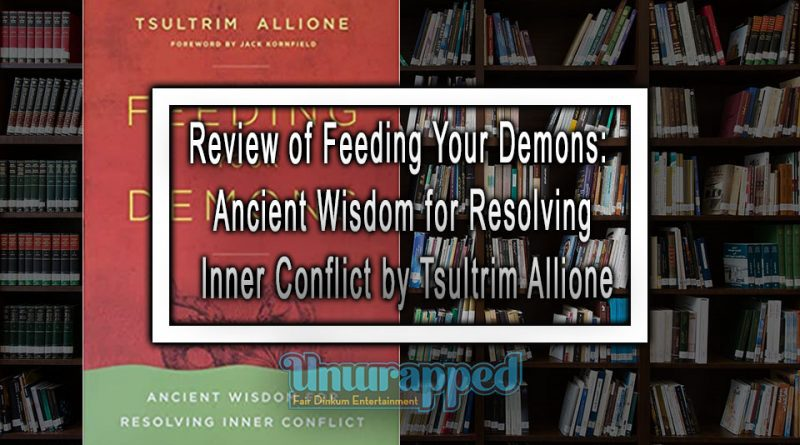 Review of Feeding Your Demons: Ancient Wisdom for Resolving Inner Conflict by Tsultrim Allione