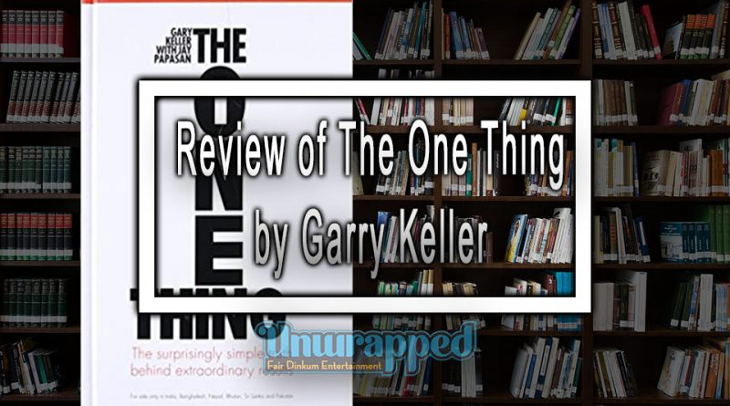 Review of The One Thing by Garry Keller