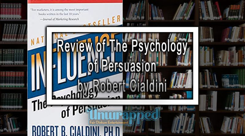 Review of The Psychology of Persuasion by Robert Cialdini