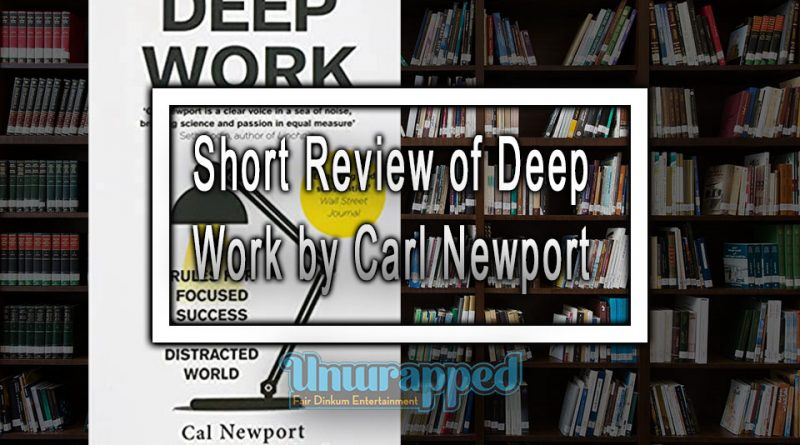 Short Review of Deep Work by Carl Newport
