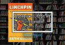 Short Review of Linchpin: Are You Indispensable? by Seth Godin