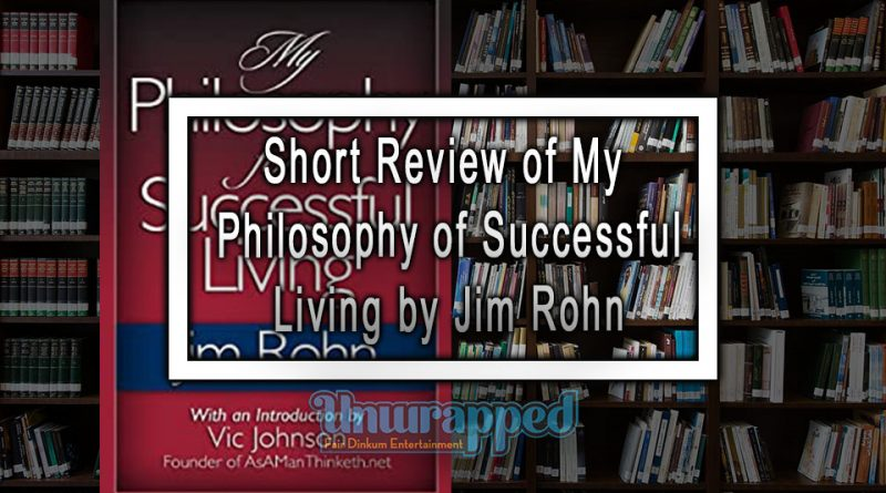 Short Review of My Philosophy of Successful Living by Jim Rohn
