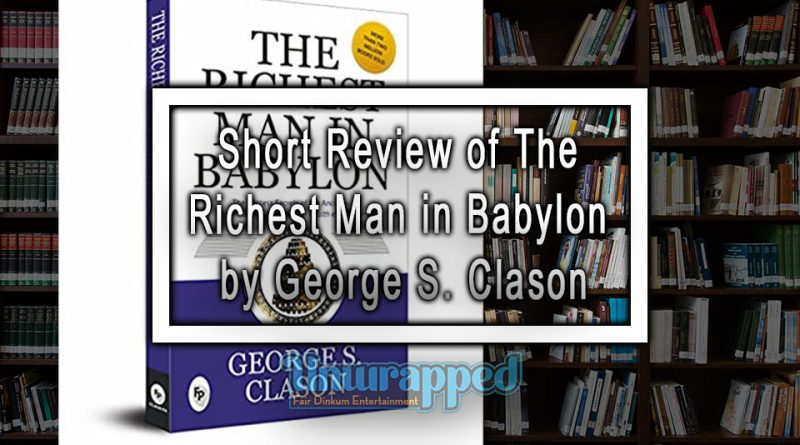 Short Review of The Richest Man in Babylon by George S. Clason