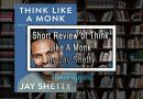 Short Review of Think Like A Monk by Jay Shetty