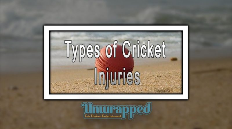 Types of Cricket Injuries